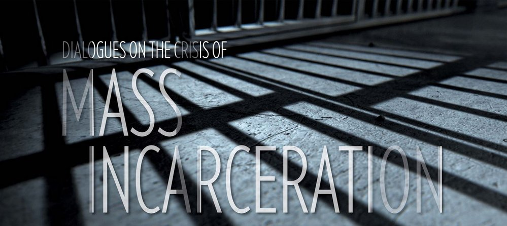 DIALOGUES ON THE CRISIS OF MASS INCARCERATION