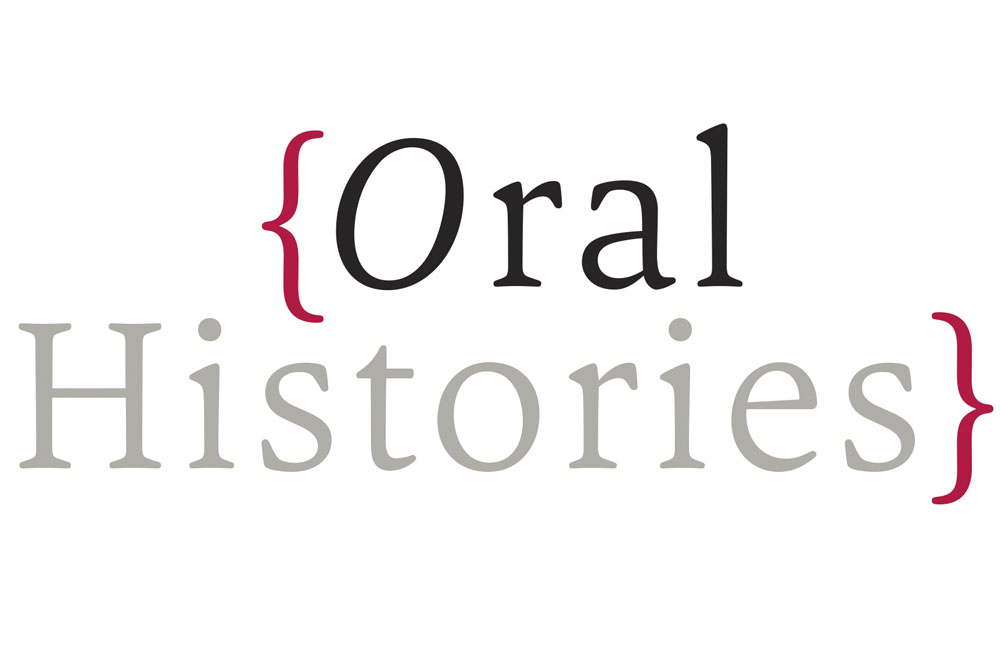 ORAL HISTORIES, BY CHRISTINE FOSTER